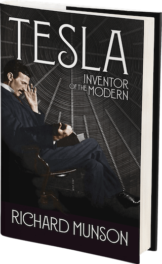 Tesla: Inventor of the Modern by Richard Munson